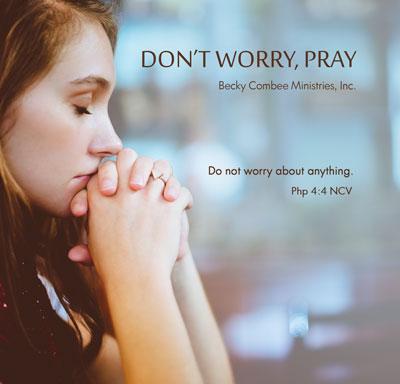 Don't Worry, Pray