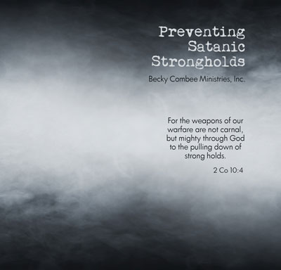 Preventing Satanic Strongholds